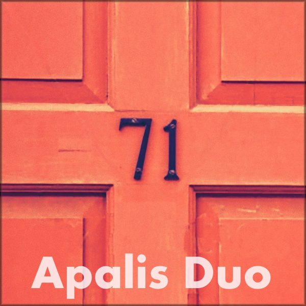 71 Song by Apalis Duo